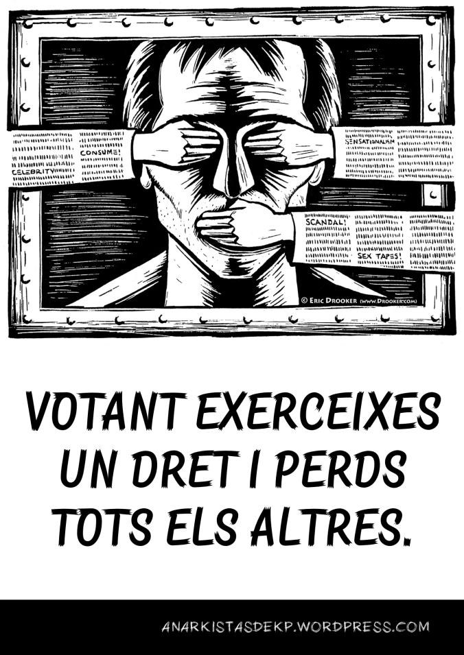 VOTANT EXERGEIXES UN DRET I PERDS TOTS ELS DEMÉS